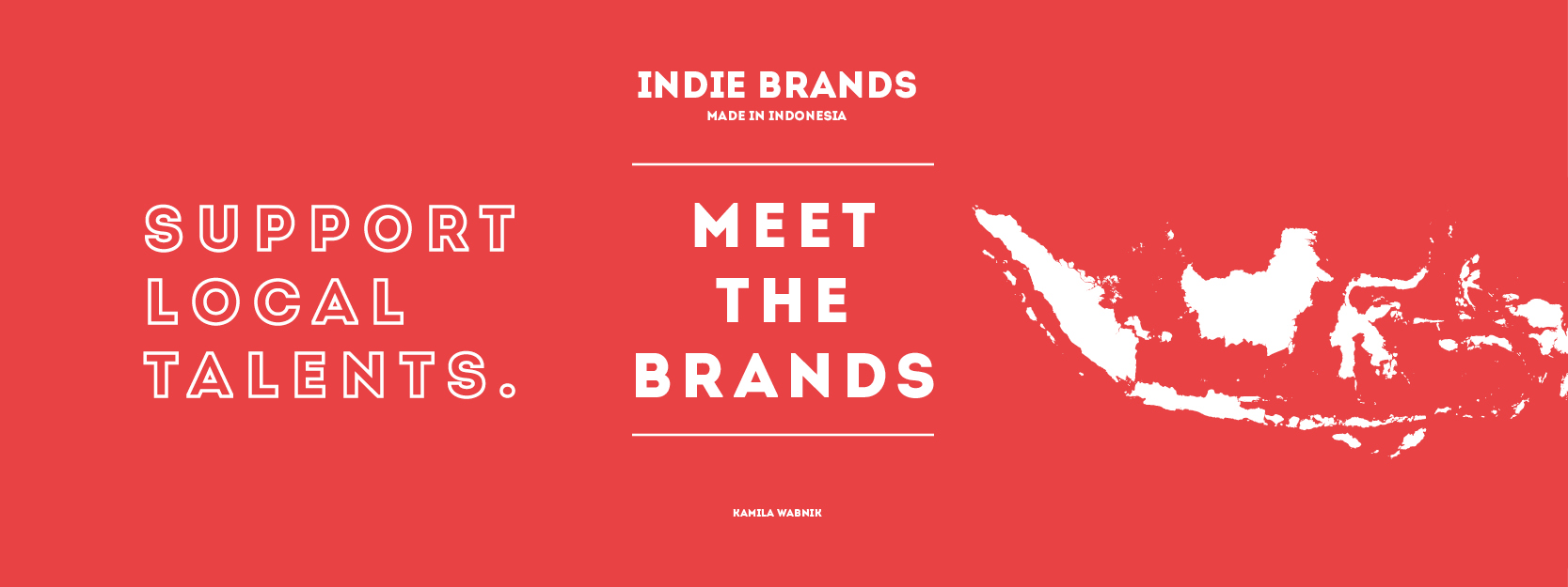 Indie Brands Made In Indonesia – MEET THE BRANDS