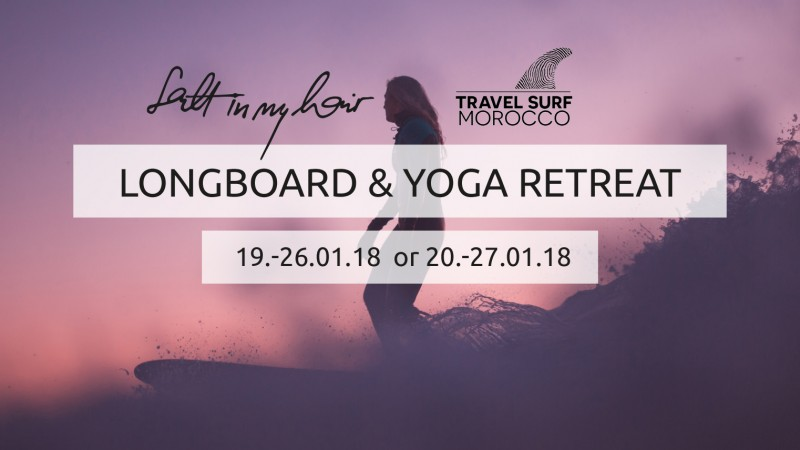 First 'Salt in my Hair' Longboard & Yoga Retreat in Morocco